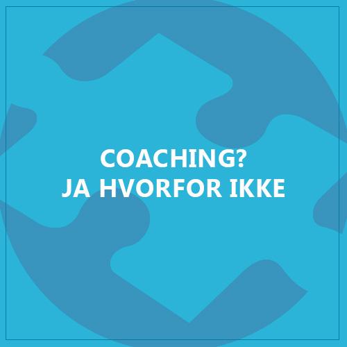 coaching-ja-hvorfor-ikke